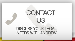 contact us discuss your legal needs with andrew
